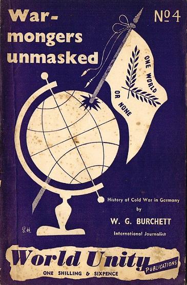 War Mongers unmasked