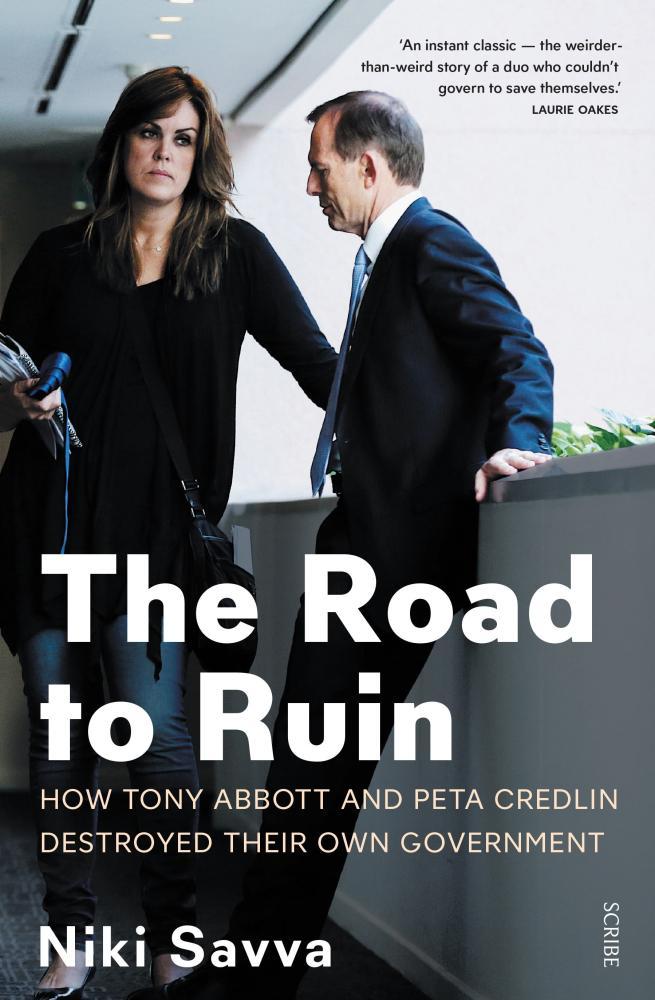 In her 2015 book Niki Savva condemns the (alleged) lies of Tony Abbott and Peta Credlin