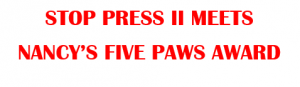 Stop press meets 5 paws award