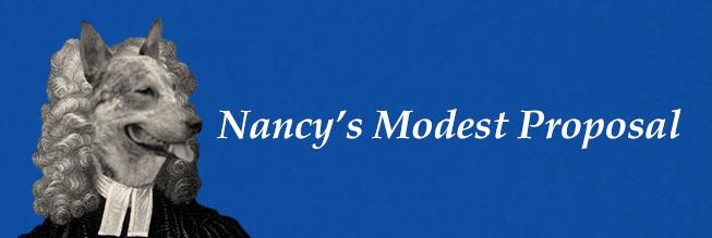 NANCY'S MODEST PROPOSAL
