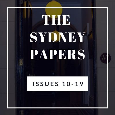 The Sydney Papers Issues 10-19