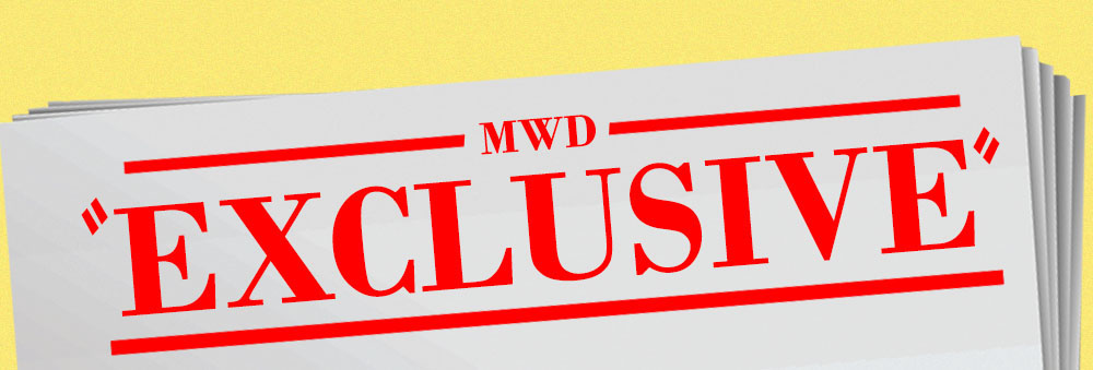 MWD Exclusive